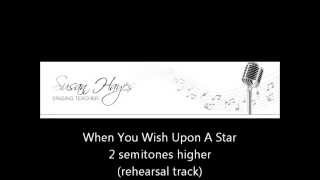 When You Wish Upon A Star - higher key (rehearsal track)