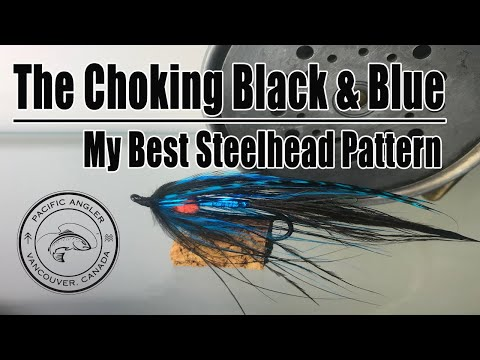 My Best Steelhead Pattern - The Choking Black And Blue - Pacific Angler Fly Tying