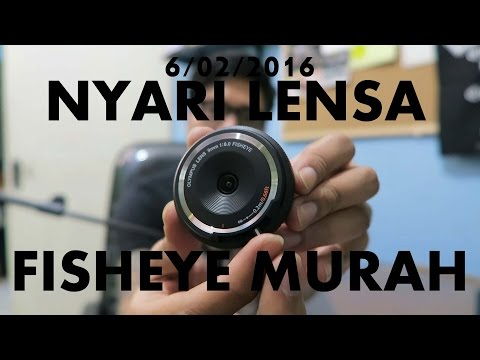 Gofar Hilman | Nyari Lensa Fisheye Murah 6/02/2016