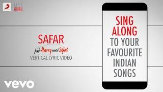 Safar - Jab Harry Met Sejal|Official Bollywood Lyrics|Arijit Singh