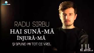 Radu Sirbu - Hai Suna-Ma (Injura-ma)