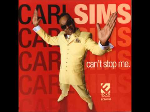 Carl Sims/If You Can't Help Me