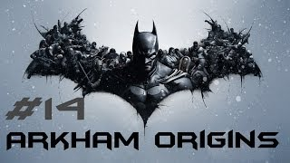 "Batman: Arkham Origins (PC) Ep. 14 ""Jezebel Plaza Case"""