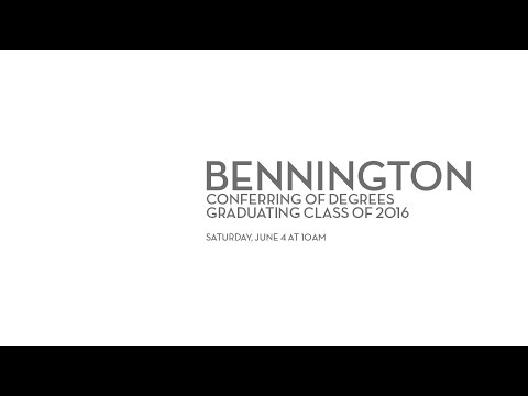 Bennington College 81st Conferring of Degrees