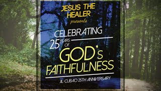 Celebrating 25 years of God's Faithfulness