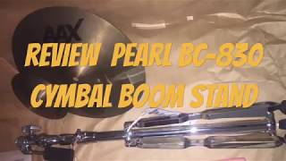 PEARL BC-830 BOOM STAND CYMBAL #REVIEW