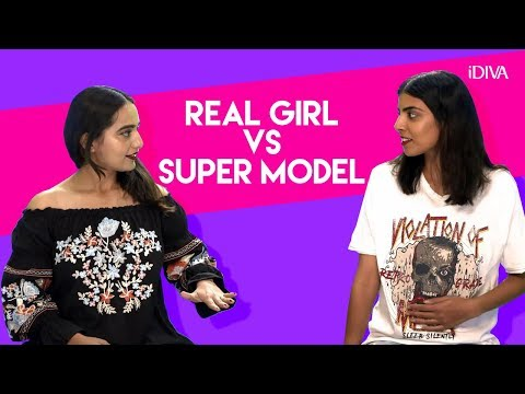 iDIVA - Real Girls VS Super Model