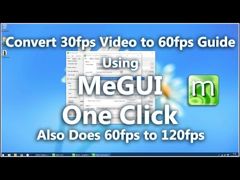 """Convert 30fps Video to 60fps Guide Using MeGUI """"Easy One Click"""""""