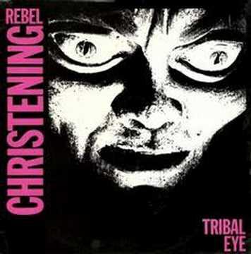 Rebel Christening Tribal Eye