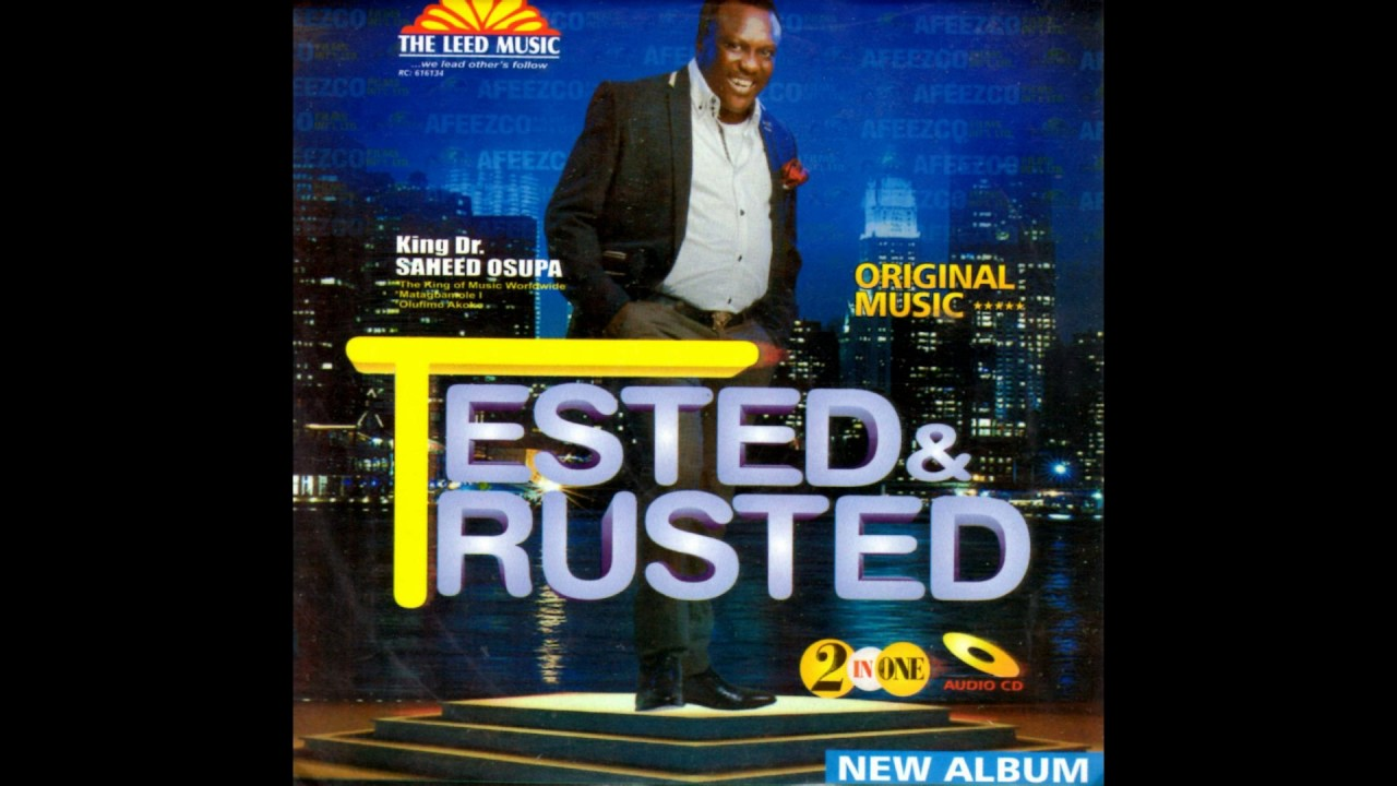 Download Saheed Osupa   Tested & Trusted Side B