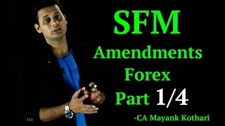 CA Final SFM - Forex- Amendment Part 1/4