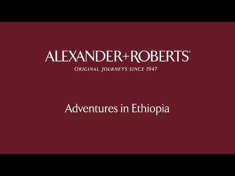 Adventures in Ethiopia with Alexander+Roberts