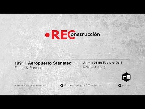 REConstrucción - 02 de Febrero de 2018 | 1991 | Aeropuerto Stansted Foster & Partners