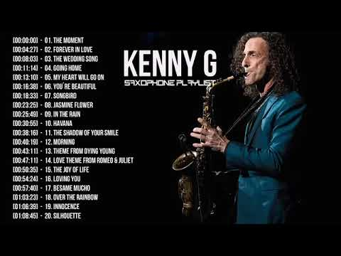 Kenny G Collection | Forever In Love | Kenny G Best Saxophone Instrumental 2019