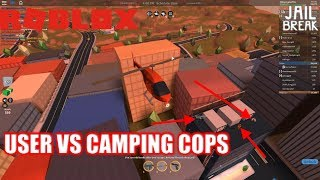 Roblox: Lets Play JailBreak EP17: CRIMINALS VS CAMPING COPS