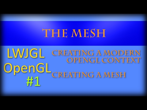 3D Graphics with Java and LWJGL 3: #1: Mesh and Context Crea