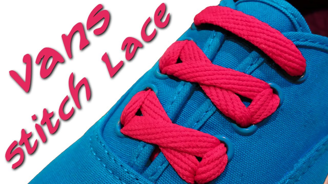 How To Lace Shoes Vans