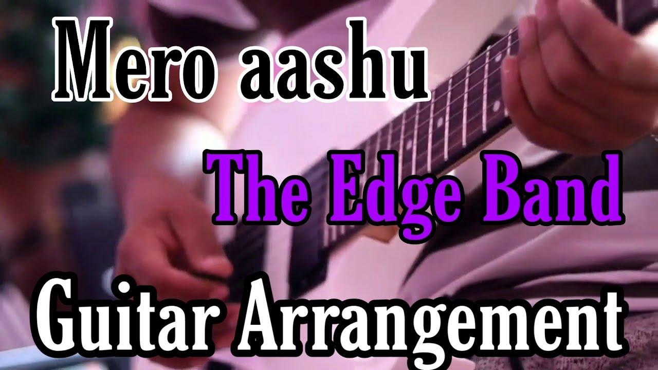 Mero aashu | The Edge Band | Guitar Arrangement
