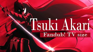 Video Tsuki akari TV size - fandub español latino - Saki ( Akame ga KILL! ED2) download MP3, 3GP, MP4, WEBM, AVI, FLV Juli 2018