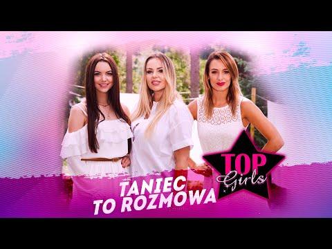 Top Girls - Taniec to rozmowa (Oficjalny Teledysk) Disco Polo 2021