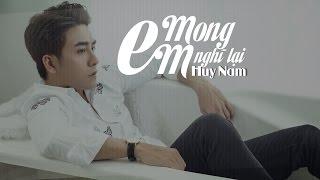 Mong Em Nghĩ Lại | Huy Nam | Official Lyric Video