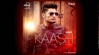 Download Hindi Video Songs - Kaash Bilal Saeed   Full Song With Lyrics