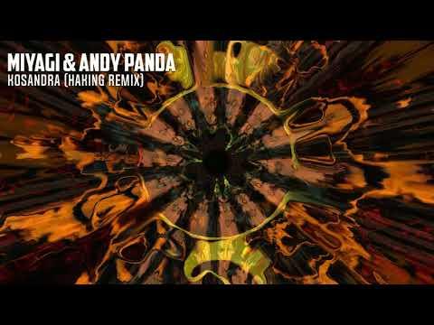 MiyaGi \u0026 Andy Panda - Kosandra (haking remix)