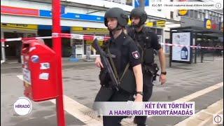 Két éve történt a hamburgi terrortámadás
