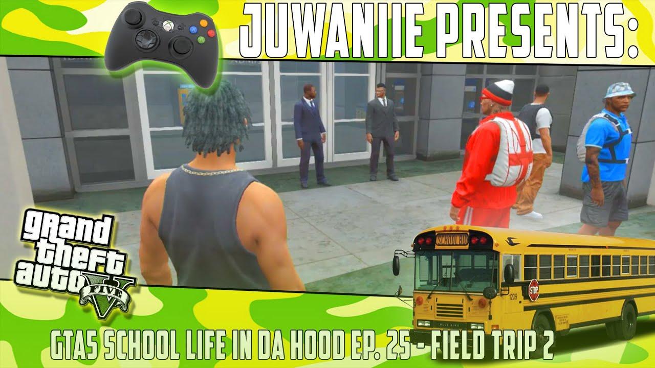 gta5 school life in da hood ep  25 - field trip 2