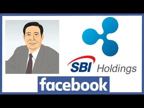 SBI Holdings CEO Mr. Kitao Bullish Ripple XRP Statements - Facebook Unbans Crypto Ads