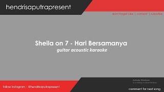 Gambar cover SHEILA ON 7 - HARI BERSAMANYA AKUSTIK KARAOKE VERSION