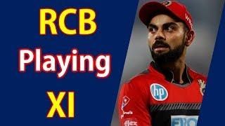 In This Video you know IPL 2019 RCB Possible Best playing XI in 12t...