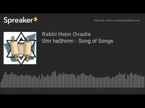 Shir haShirim - Song of Songs