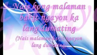 Bakit Ngayon Ka Lang Dumating - Freestyle