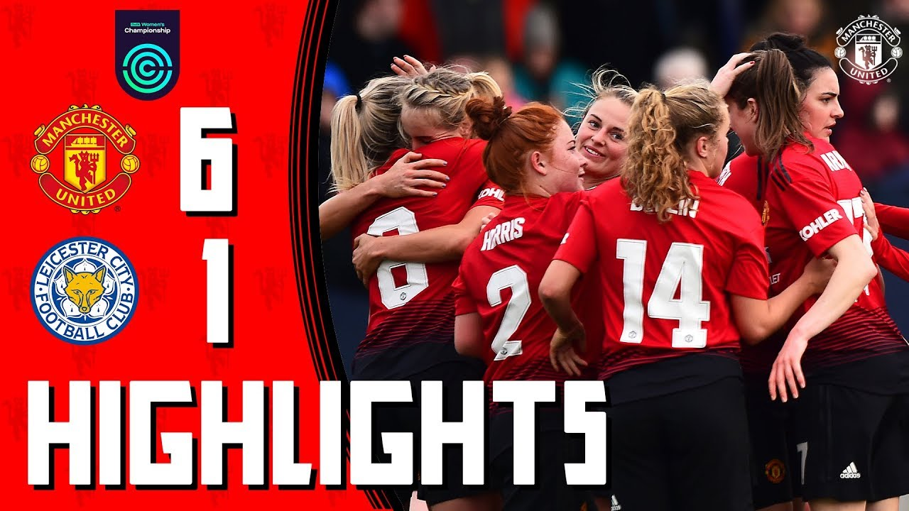 Manchester United Women Highlights | Manchester United 6-1 Leicester City | FA Women's Champion