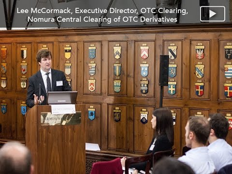 Lee McCormack on Central Clearing of OTC Derivatives - Collateral, Margin, Capital Requirements