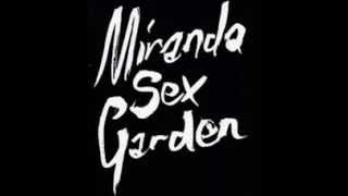 Miranda Sex Garden - Iris