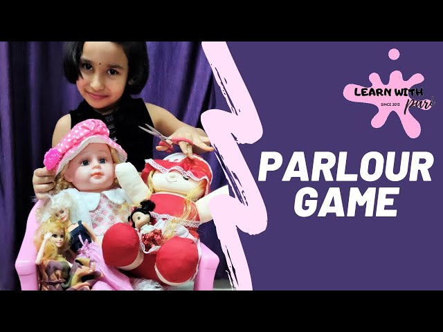 Parlour game | beauty parlour game in Hindi | princess fashion salon game | LearnWithPari
