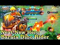 Next New Hero Barats Dino Rider Gameplay - Mobile Legends Bang Bang