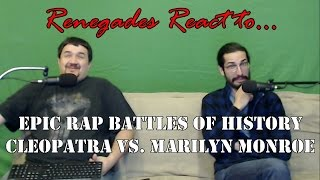 Renegades React to... Epic Rap Battles of History Cleopatra vs. Marilyn Monroe