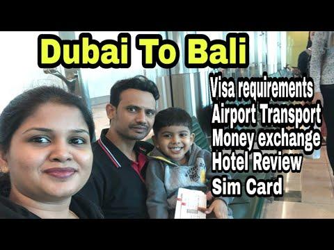 Dubai To Bali Indonesia Travel Vlog | Bali Visa | Bali Sim Card | Bali Transportation Money Exchange