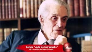 """Samba """"Aula de Introdução"""" - Letra e música de Vadim C. Arsky"""