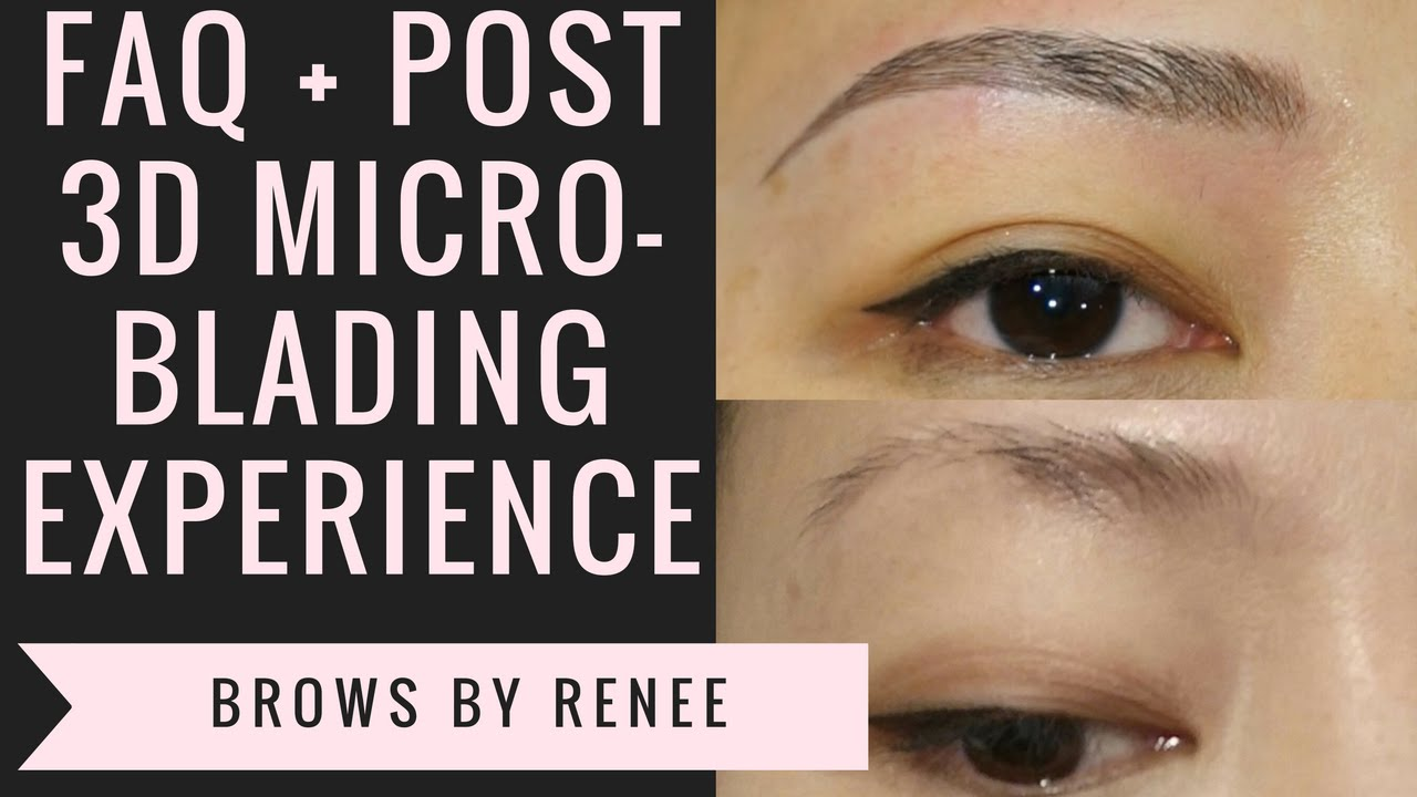 3d Eyebrows Microblading Faq After Care Youtube