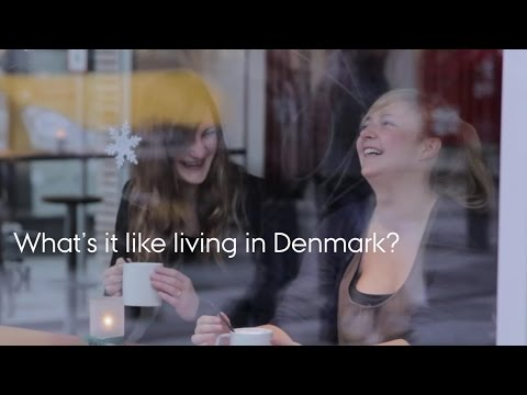 What's It Like Living In Denmark?