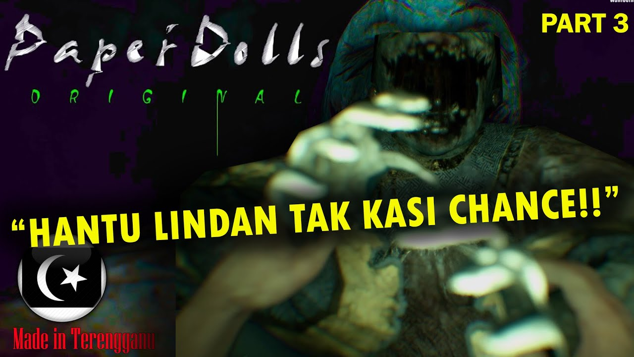 """HANTU LINDAN TAK KASI CHANCE!!"" PAPER DOLL ORIGINAL Gameplay Part 3 (Pok Ro) [Malaysia]"