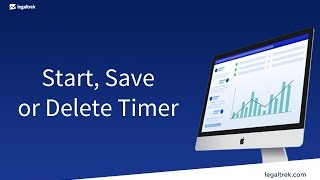 The law firm How-to: Start, Save or Delete a Timer in LegalTrek (tutorials)