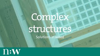 Complex Structures: Solutions In Wood