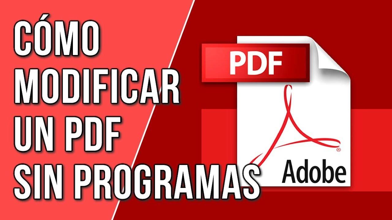 Como Modificar Un PDF Sin Programas