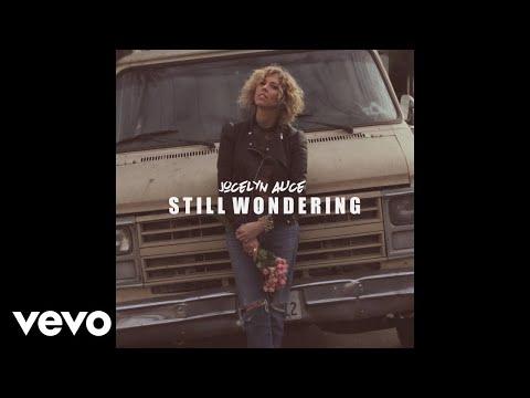 Jocelyn Alice - Still Wondering (Audio)