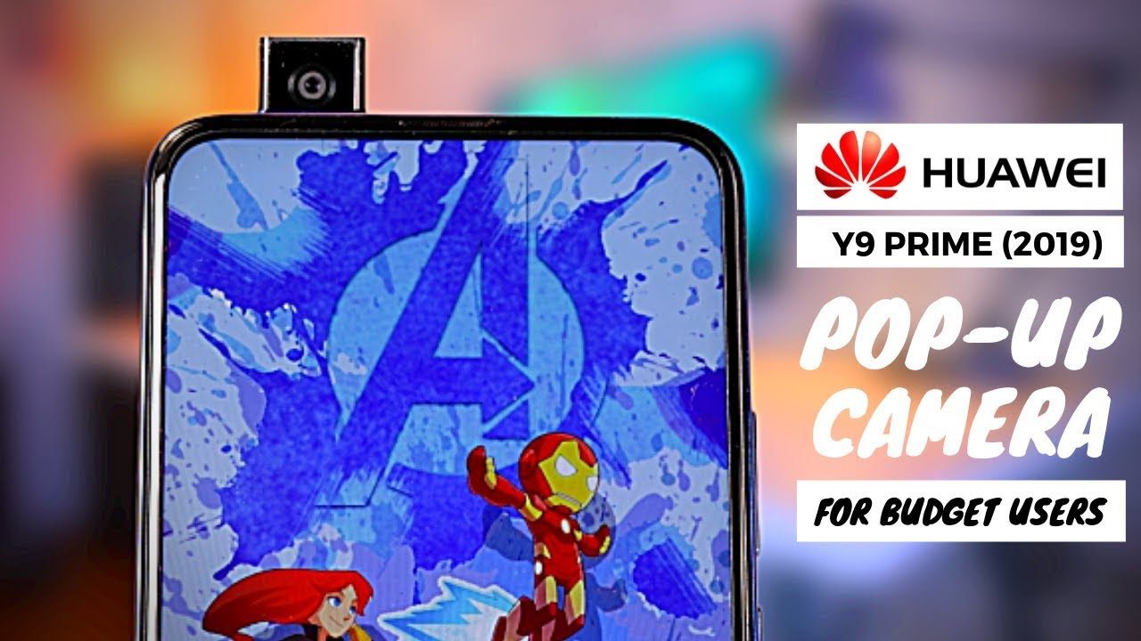 Huawei Y9 Prime 2019 - Pop-Up Camera on Budget